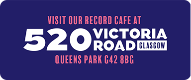 Visit our record cafe at 520 Victoria Road, Glasgow G42 8BG