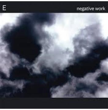 E NEGATIVE WORK