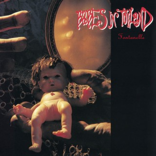 Babes In Toyland – Fontanelle