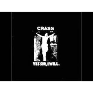 Crass - Yes Sir, I Will [VINYL]