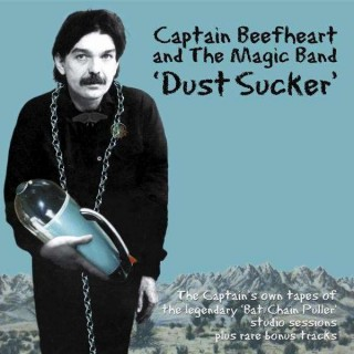 Captain Beefheart and The Magic Band - Dust Sucker