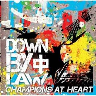 Champions At Heart - Down By Law [VINYL] [LTD]