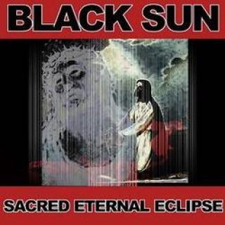 Black Sun Sacred Eternal Eclipse