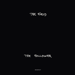 The Field - The Follower [VINYL]