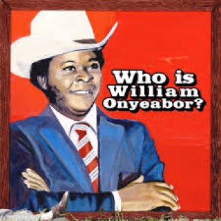 william onyeabor WHO IS william onyeabor