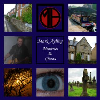 Mark Ayling - Memories & Ghosts