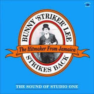 bunny striker lee strikes back the sound of studio one
