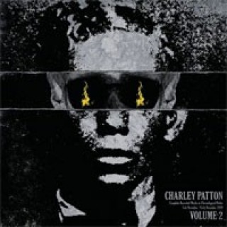 Charley Patton - Complete Recorded Works in Chronological Order Vol. 2 [VINYL]
