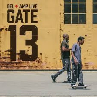 del the funky homosapien & amp live gate 13