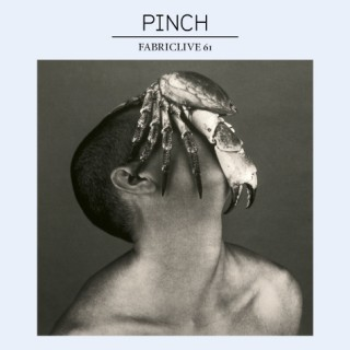 FABRICLIVE 61 - Pinch