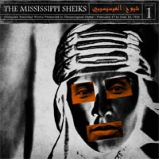 The Mississippi Sheikhs - Complete Recorded Works In Chronological Order Volume 1 [VINYL]