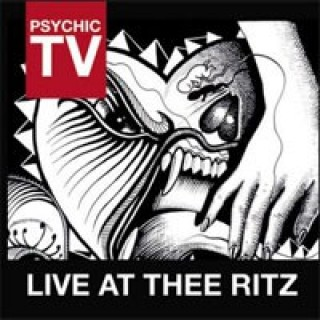 Psychic TV - Live At Thee Ritz [2CD]