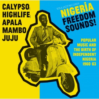 Soul Jazz Records - Nigeria Freedom Sounds
