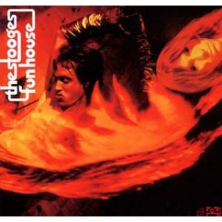 Iggy And The Stooges Fun House