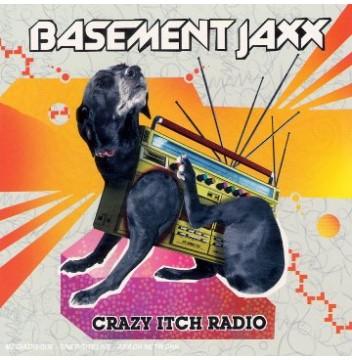 Basement Jaxx Crazy Itch Radio