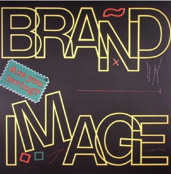 Brand Image - Are You Loving?