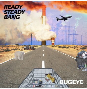 Bugeye - Ready Steady Bang