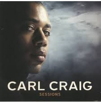 carl craig SESSIONS