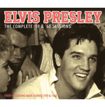 Elvis Presley - The Complete '59 and '60 Sessions