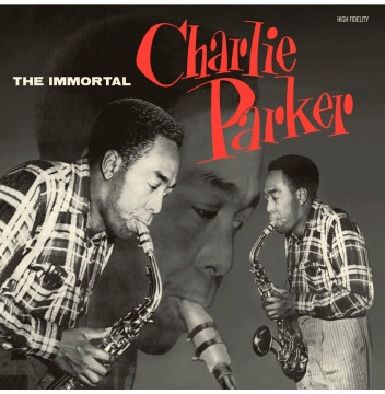 charlie parker the immortal