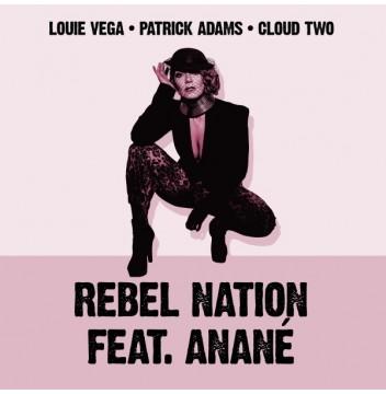 Louie Vega, Patrick Adams Feat. Anané - Rebel Nation