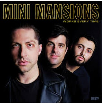 mini mansions works every time ep