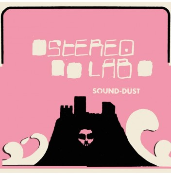 STEREOLAB SOUND DUST