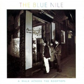 blue nile a walk across the rooftops