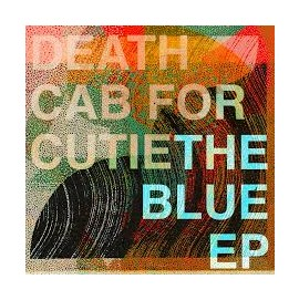 death cab for cutie blue ep