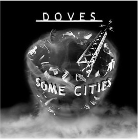 Doves Some Cities