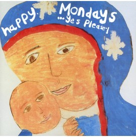 Happy Mondays - ...Yes Please!