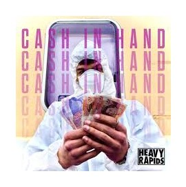 heavy rapids cash in hand