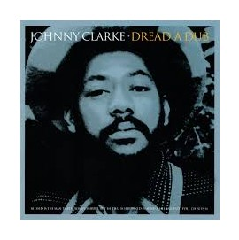 JOHNNY CLARKE DREAD A DUB