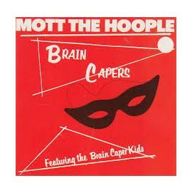 mott the hoople - brain capers 2019