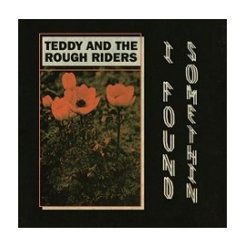 teddy & the rough riders I FOUND SOMETHIN third man records