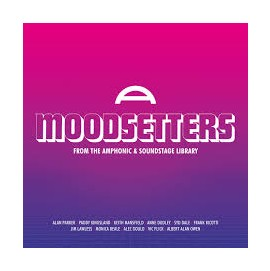 Various Artists - Moodsetters: From The Amphonic & Soundstage Libraries