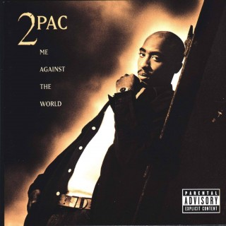 2Pac - Me Against The World