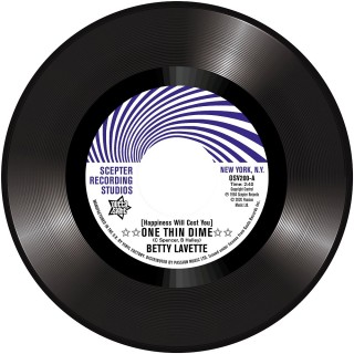 Betty Lavette / Nella Dodds (Happiness Will Cost You) One Thin Dime / First Date
