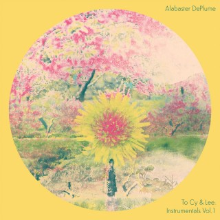 Alabaster DePlume - To Cy & Lee: Instrumentals Vol.1