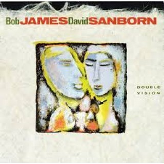 bob james and david sanborn double vision