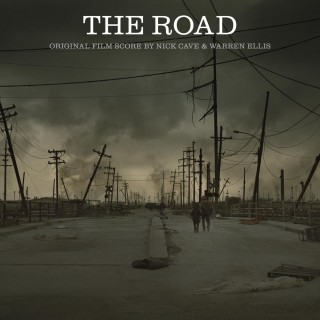 Nick Cave & Warren Ellis - The Road : Original Film Score