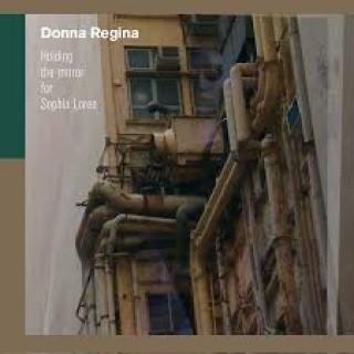 Donna Regina - Holding the Mirror for Sophia Loren [VINYL]