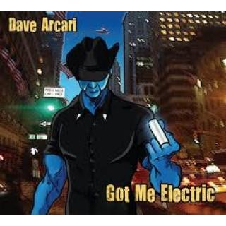 Dave Arcari - Got Me Electric