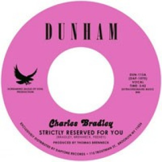 Charles Bradley - Strictly Reserved For You/Let Love Stand A Chance [VINYL]