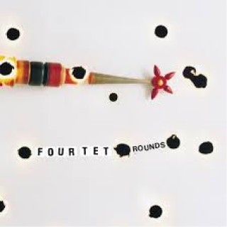 four tet rounds