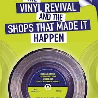 graham jones the vinyl revival and the shops that made it happen