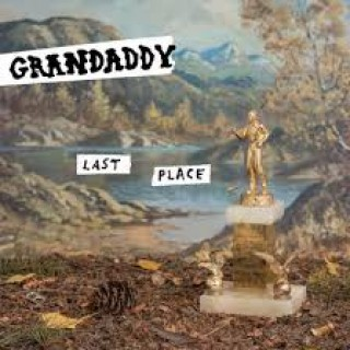 grandaddy last place