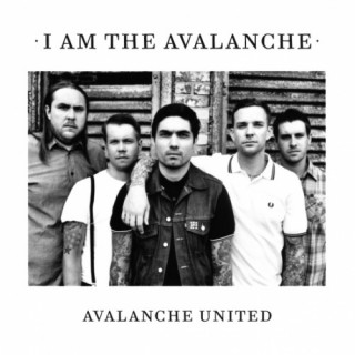 Avalanche United - I Am The Avalanche