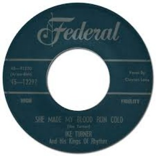 Ike Turner & His Kin - She Made My Blood Run Cold [VINYL]