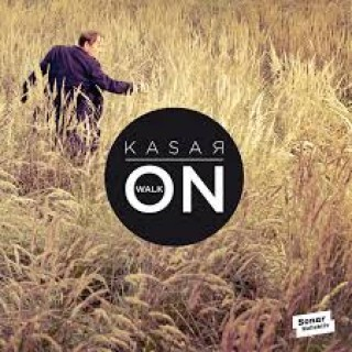 Kasar - Walk On [VINYL]